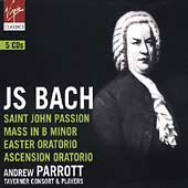 Bach: St. John Passion, Mass in B minor, etc /Parrott, et al