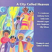 A City Called Heaven / Tania León, Thamyris
