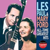 Les Paul/Les Paul & Mary Ford: All-Time Greatest Hits [Collectables]
