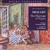 Opera Explained - Introduction to Mozart: Marriage of Figaro