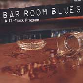 Various Artists: Bar Room Blues: A 12-Track Program