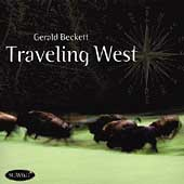 Gerald Beckett: Traveling West