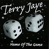 Terry Jaye: Name of the Game
