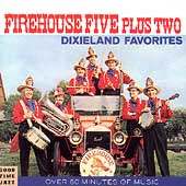 The Firehouse Five Plus Two: 16 Dixieland Favorites