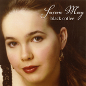Susan May: Black Coffee *