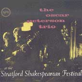 Oscar Peterson/Oscar Peterson Trio: At the Stratford Shakespearean Festival