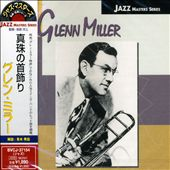 Glenn Miller: String Of Pearls [Remaster]