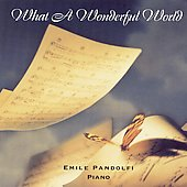 Emile Pandolfi: What a Wonderful World