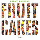 Jimmy Buffett: Fruitcakes