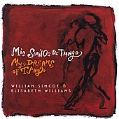 Mis Suenos de Tango / Simcoe, Williams