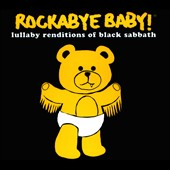 Rockabye Baby!: Rockabye Baby! Lullaby Renditions of Black Sabbath [Slipcase]