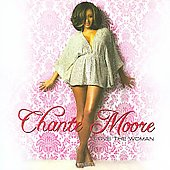 Chanté Moore: Love the Woman