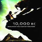 Harald Kloser: 10,000 BC [Original Motion Picture Soundtrack]
