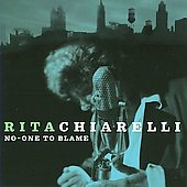 Rita Chiarelli: No-One to Blame