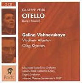 Verdi: Otello (Sung in Russian) / Svetlanov, Atlantov, Kluonov, Vishnevskaya, Maslennikov, et al