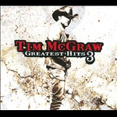 Tim McGraw: Greatest Hits, Vol. 3