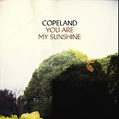 Copeland: You Are My Sunshine *