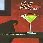 Jeff Steinberg: Velvet Martini *