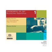 Piano Works During and After Russian Futurism Vol 1 - Obukhov, Vyshnegradsky, Protopopov / Thomas Gunther