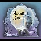 Mandala: Moonlight Ragas [Digipak] *