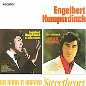 Engelbert Humperdinck (Vocal): We Made It Happen/Sweetheart
