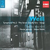 Kurt Weill: Symphony No. 2; The Seven Deadly Sins; Songs / Jansons, Rattle, et al