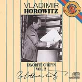 Favorite Chopin Vol 2 / Vladimir Horowitz