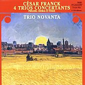 C&#233;sar Franck: 4 Trios Concertants