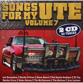 Various Artists: Songs for My Ute, Vol. 7