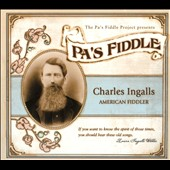 Various Artists: Pa's Fiddle: Charles Ingalls, American Fiddler [Digipak]