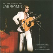 Paul Simon: Live Rhymin' [Remastered & Expanded]