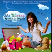 Ms Blanca: Spanish & English: Sing & Learn, Vol. II