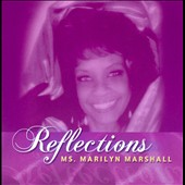 Ms. Marilyn Marshall: Reflections