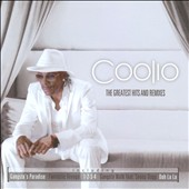 Coolio: The Greatest Hits And Remixes [PA]