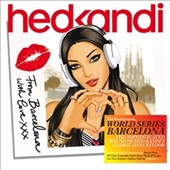 Various Artists: Hed Kandi - World Series: Barcelona
