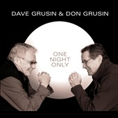 Dave Grusin/Don Grusin: One Night Only! [Digipak] *