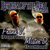 Frank V./Mister D: Return Of The Real, Pt. 1 [PA]