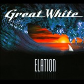 Great White: Elation [Digipak]