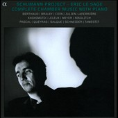 Schumann Project: Complete Chamber Music with Piano / Eric le Sage, piano