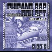 Various Artists: Chicano Rap Box Set, Vol. 3 [Box] [PA]