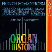 Organ History - French Romanticism / Arturo Sacchetti