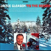 Jackie Gleason: 'Tis the Season/Merry Christmas