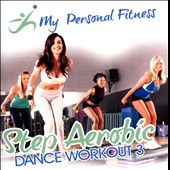 Various Artists: My Personal Fitness: Step Aerobi Dance Workout, Vol. 3