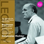 Sviatoslav Richter: 1975 Royal Festival Hall Concerto / Beethoven: Piano Sonata No. 3 & 29; Bagatelles op 126 Nos. 1, 4 & 6