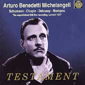 Arturo Benedetti Michelangeli - The unpublished EMI live...