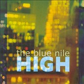 The Blue Nile: High *