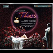 Jules Massenet: Thais, opera / Eva Mei, Michele Pertusi, William Joyner, Christophe Fel