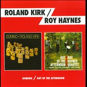 Roland Kirk/Roy Haynes: Domino/Out of the Afternoon [Bonus Track] [Remastered] *