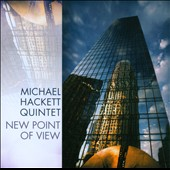 Michael Hackett Quintet: New Point of View
