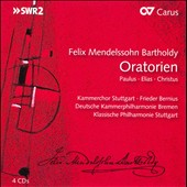 Felix Mendelssohn: Oratorios - St. Paul; Elijah; Christus / Kiehr, Scherrer, Morloc, Pregardien, Guera, Volle
